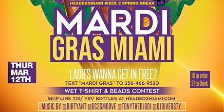 MARDI GRAS MIAMI! (Spring Break Edition) tickets