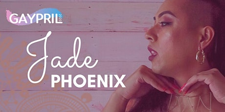 "Jade Phoenix: ""How To Make a Rainbow"" tickets"
