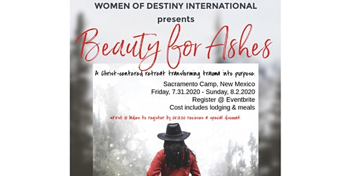 Women of Destiny International presents Beauty for Ashes