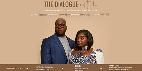 The Dialogue Edition tickets