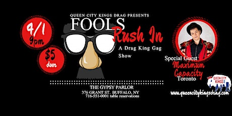 Queen City Kings Drag presents: Fools Rush In A Drag King Gag Show tickets
