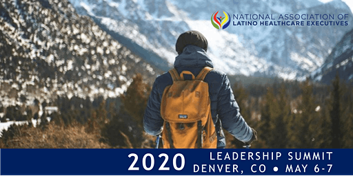 NALHE's 2020 Leadership Summit: Mapping the Mile-High Health Care Trek!
