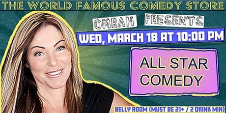 Omrah Presents All Star Comedy Wednesday @The Comedy Store tickets