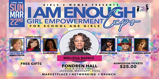 """Girls Empowerment Expo: """"I am ENOUGH"""" presented by Girls 2 Women"""