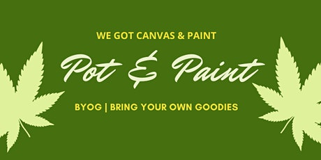 BYOW Pot & Paint - Bring Your Own Weed tickets