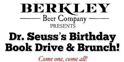 Dr. Seuss's Birthday, Brunch & Book Drive!