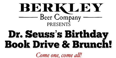 Dr. Seuss's Birthday, Brunch & Book Drive! tickets