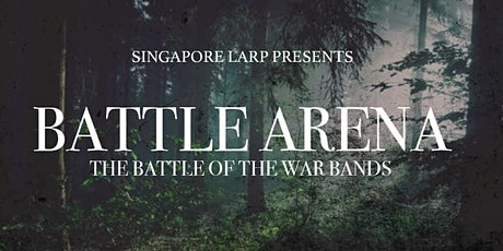 Singapore Larp : Battle Arena tickets