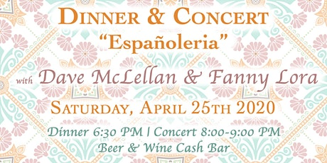"Dinner & Concert ""Españoleria"" with Dave McLellan & Fanny Lora tickets"