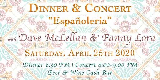 "Dinner & Concert ""Españoleria"" with Dave McLellan & Fanny Lora"