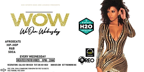 (WOW) We Own Wednesdays @H2O tickets