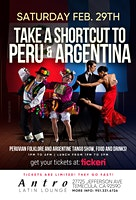TAKE A SHORTCUT TO PERU AND ARGENTINA ON SATURDAY 29TH FEBRUARY