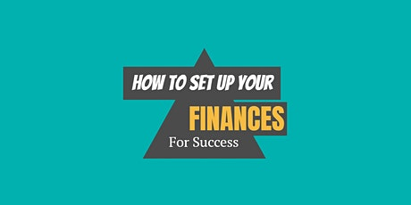 How to Set Up Your Finances For Success tickets