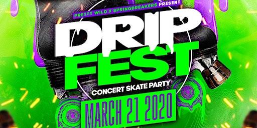 Drip Fest: Concert Skate Party