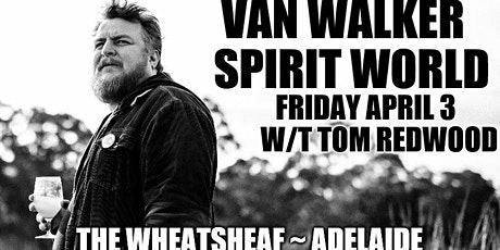 Van Walker launches lead single Spirit World at The Wheaty tickets