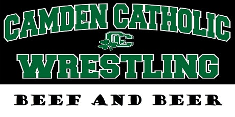 Camden Catholic Wrestling Beef and Beer - General  tickets