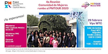 4a Reunión de la Comunidad de Mujeres rumbo al PMTOUR 2020 boletos