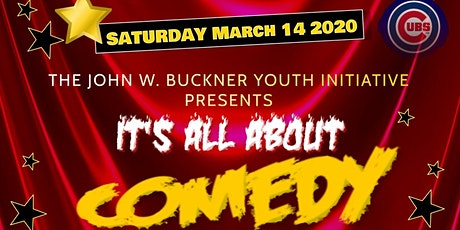 Its All About Comedy- John W. Buckner Youth Initiative tickets