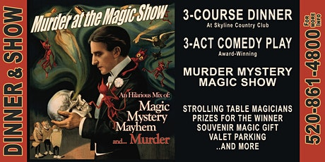Murder at the Magic Show: A Magical 3-Act Comedy Whodunit & 3-Course Dinner tickets