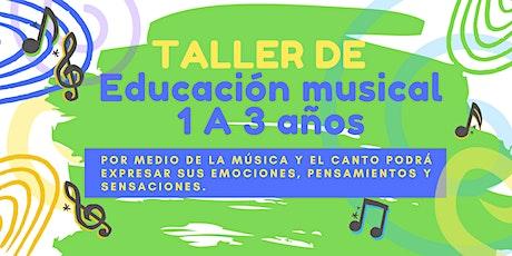 TALLER DE EDUCACIÓN MUSICAL BABIES DE 1 A 3 AÑOS entradas