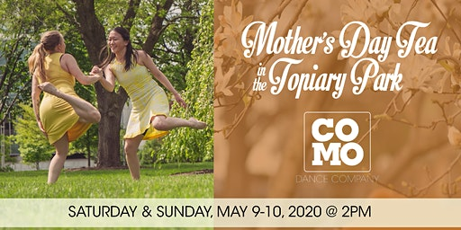 Mother's Day Tea in the Topiary Park 2020