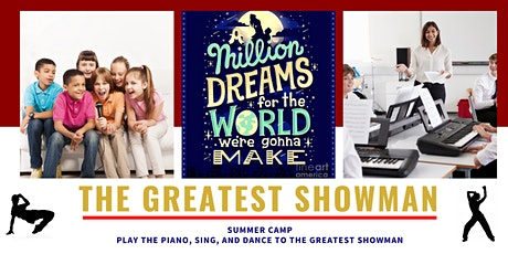 The Greatest Showman Summer Camp tickets