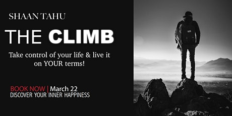The Climb - To take control of your life and live it on your terms! tickets