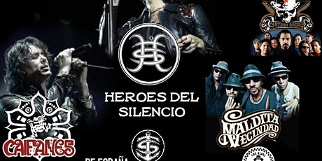 HEROES DEL SILENCIO/ CAIFANES/MALDITA VECINDAD/PANTEON ROCOCO Tribute Night tickets