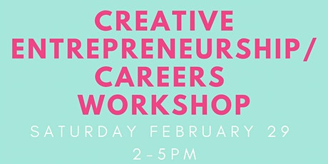 Creative Entrepreneurship/Careers Workshop tickets
