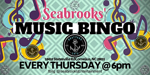 SEABROOKS' MUSIC BINGO!AWESOME MUSIC,BEST PRIZES,BOATYARD SOUTHERN EATS&SPIRITS LKN