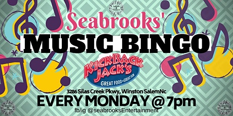 SEABROOKS' MUSIC BINGO!FREE!GREAT MUSIC,BEST PRIZES,KICKBACK JACKS WINSTON-SALEM tickets
