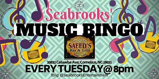 SEABROOKS' MUSIC BINGO!AWESOME MUSIC,GREAT PRIZES,SAEEDS KARAOKE BAR TUESDAYS 8-10