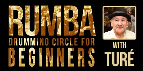 Rumba Drumming Circle with Ture tickets