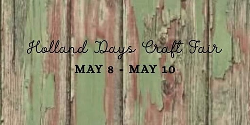 Holland Days Craft Fair