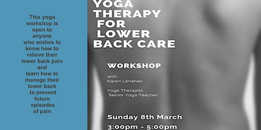 Yoga Therapy for Lower Back Care - Sunday March 8th