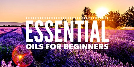 Essential Oils for Beginners tickets