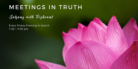 Meetings in Truth with Vishrant tickets