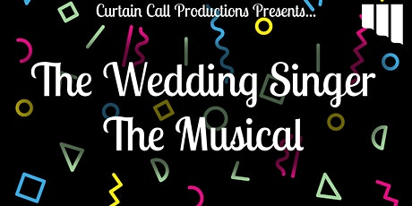 The Wedding Singer Musical tickets