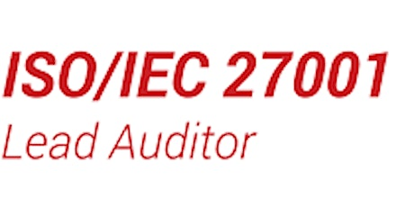 ISO27001 Lead Auditor Course over Four Weekdays in London (Classroom) tickets