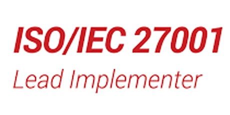 ISO27001 Lead Implementer Course over Four Weekdays in London (Classroom) tickets