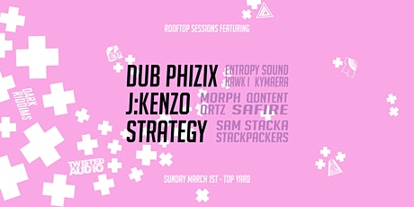 Dub Phizix / J:Kenzo / Strategy tickets