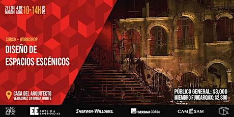 DISEÑO DE ESPACIOS ESCÉNICOS | Curso + Workshop | Fundarqmx | EE Espacio & entradas