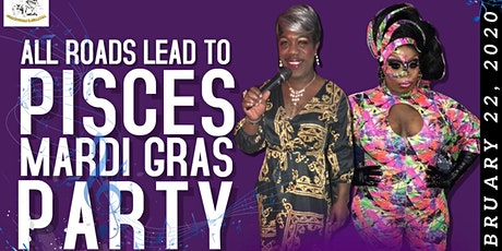 ALL ROADS LEAD TO PISCES MARDI GRAS PARTY  @ MARTY'S SATURDAY FEBRUARY 22 tickets