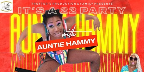 "ITS A 22 PARTY WITH ""AUNTIE HAMMY"" @ MARTY'S SATURDAY FEBRUARY 29TH tickets"