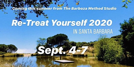 Re-Treat Yourself 2020 by The Barboza Method tickets
