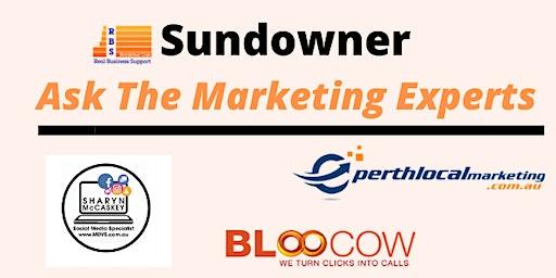 Sundowner: Ask The Marketing Experts!