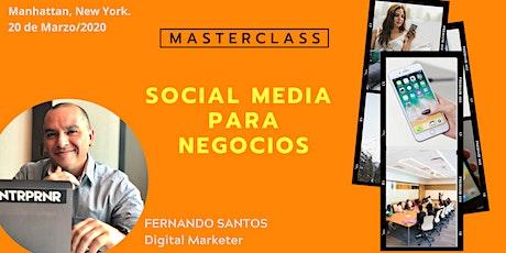 SOCIAL MEDIA PARA NEGOCIOS MASTERCLASS (100% EN ESPAÑOL) entradas