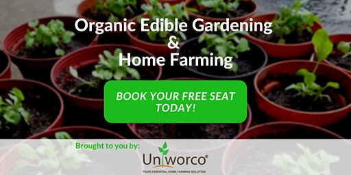 Organic Edible Gardening  &  Home Farming