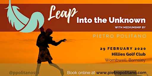 Leap into the Unknown, Mediumship Evening with Pietro Politano