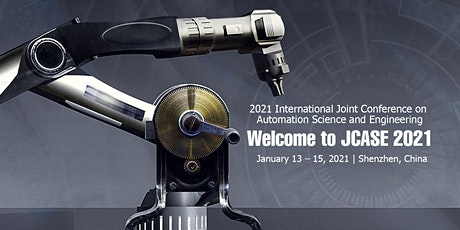 Conference on Automation Science and Engineering (JCASE 2021) tickets